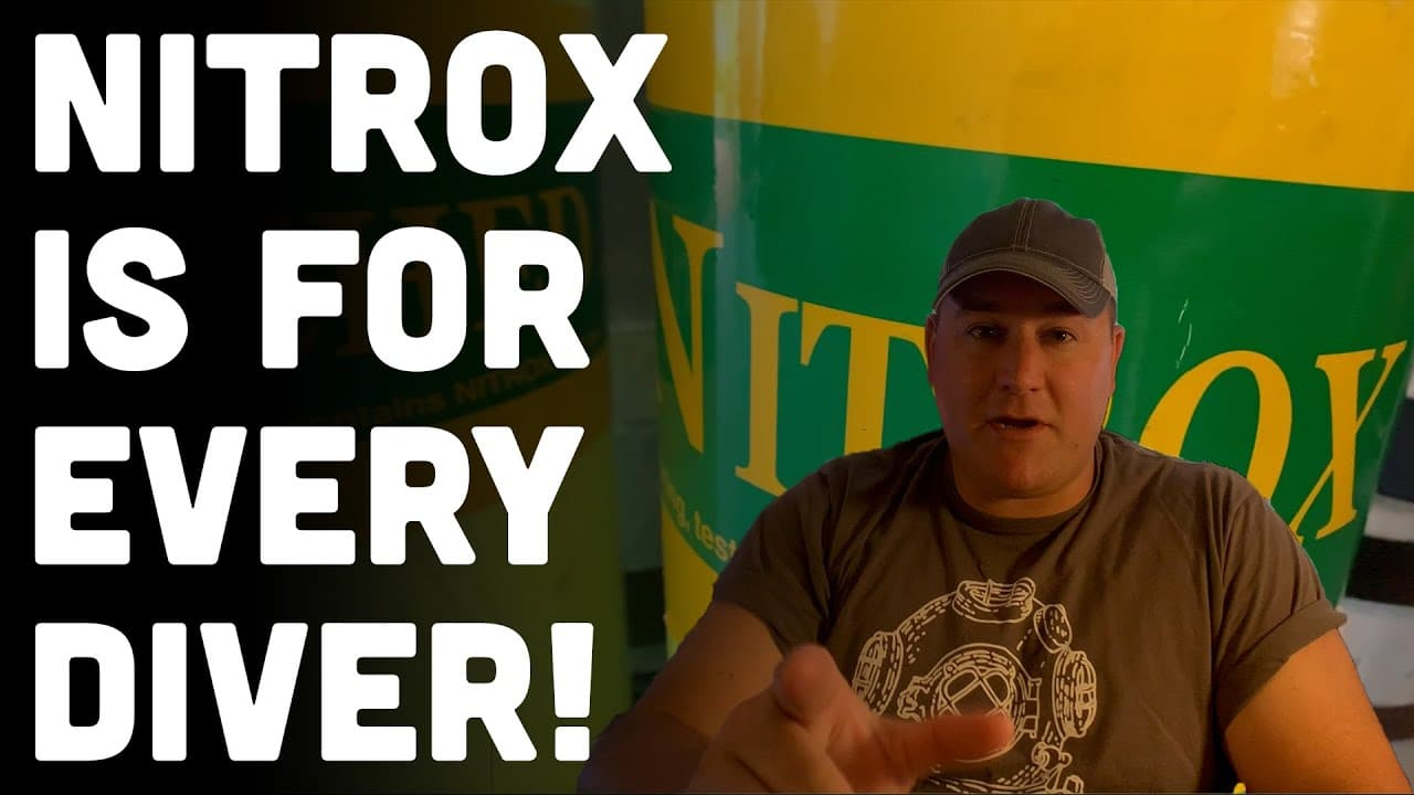 Nitrox: 5 Situations For Every Scuba Diver To Use EANx (Watch Video)