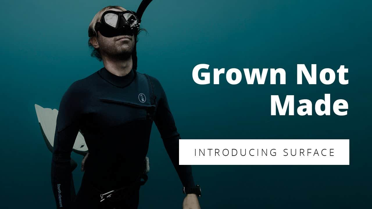 Grown, Not Made: Introducing the fourth element Surface Suit