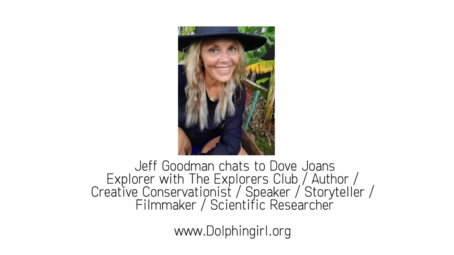 Dove Joans Zoom interview with Jeff Goodman opeing card