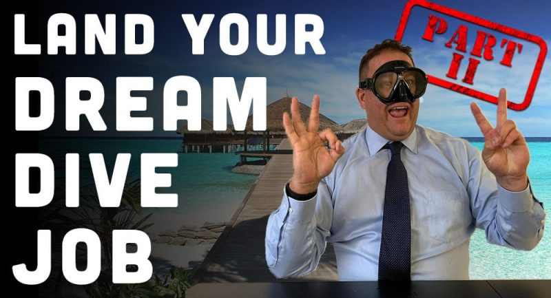 How-To-Land-Your-Dream-Dive-Instructor-Job-Part-II-Targeting-Your-Scuba-Application.jpg